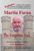 Martin Foran - The Forgotten Man