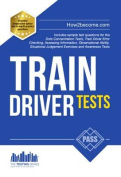Train Driver Tests: The Ultimate Guide for Passing the New Trainee Train Driver Selection Tests