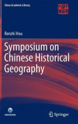 Symposium on Chinese Historical Geography