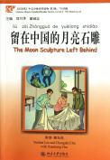 Moon Sculpture Left Behind - Chinese Breeze Graded Reader
