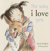 The Way I Love You [Board Book]