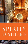 Spirits Distilled