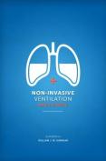 Non-Invasive Ventilation Made Simple