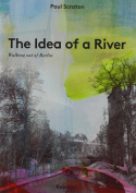 The Idea of a River