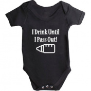 I Drink Until I Pass Out Baby Vest