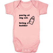 Party At My Cot Bring A Bottle! Baby Vest