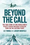 Beyond the Call