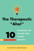 "The Therapeutic ""Aha!"""