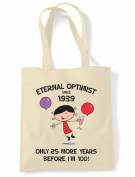 Eternal Optimist Since 1939 Women's 75th Birthday Tote Shoulder Bag