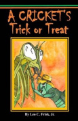 A Cricket's Trick or Treat