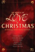 The Miracle of Love at Christmas