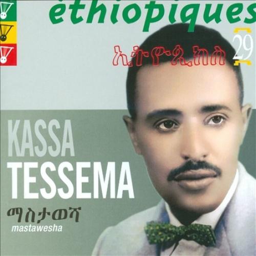 Ethiopiques 29: Mastawesha by Kassa Tessema.