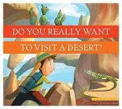 Dyrwtv a Desert?