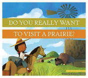 Dyrwtv a Prairie?