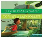 Dyrwtv a Rainforest?