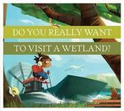 Dyrwtv a Wetland?