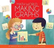Making Graphs (Math World)