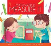 Measure It (Math World)