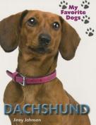 Daschund (My Favorite Dogs)