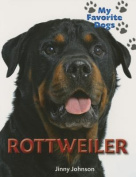 Rottweiler (My Favorite Dogs)