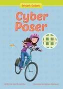 Cyber Poser (Bridget Gadget)