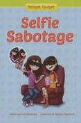Selfie Sabotage