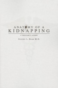 Anatomy of a Kidnapping