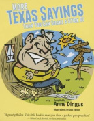 More Texas Sayings Than You Can Shake a Stick at