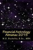 Financial Astrology Almanac 2015