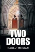 Two Doors - Modern Prophet Series