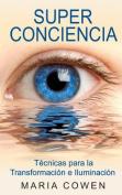 Super Conciencia [Spanish]