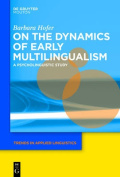 On the Dynamics of Early Multilingualism