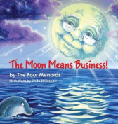 The Moon Means Business!