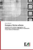 Energia E Forma Urbana [ITA]