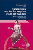 Humanismus Und Antikerezeption Im 18. Jahrhundert / Band II [GER]