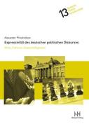 Expressivitat Des Deutschen Politischen Diskurses [GER]