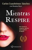 Mientras Respire [Spanish]