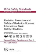 Radiation Protection and Safety of Radiation Sources