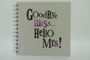 The Bright Side - Goodbye Miss Hello Mrs - Hen Do Album