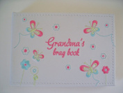 GRANDMA'S BRAG book photo album embroidered flowers butterflies ideal gift