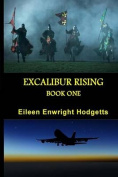 Excalibur Rising