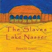 The Slaves of Lake Nasser