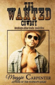 The Wanted Cowboy