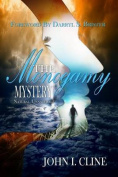 The Monogamy Mystery