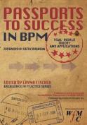 Passports to Success in Bpm