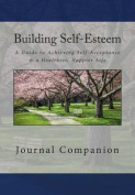 Building Self-Esteem Journal