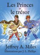 Les Princes Et Le Tresor [FRE]