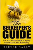 The Beekeeper's Guide