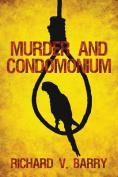 Murder and Condomonium