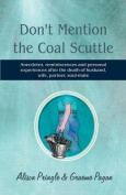 Don't Mention the Coal Scuttle